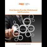 Print Service Provider Multichannel Self-Promotion