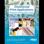 Commercial Print Applications Revenues, Processes